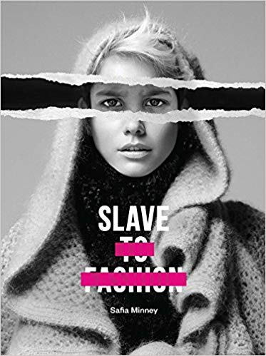 Slave To Fashion - Safia Minney