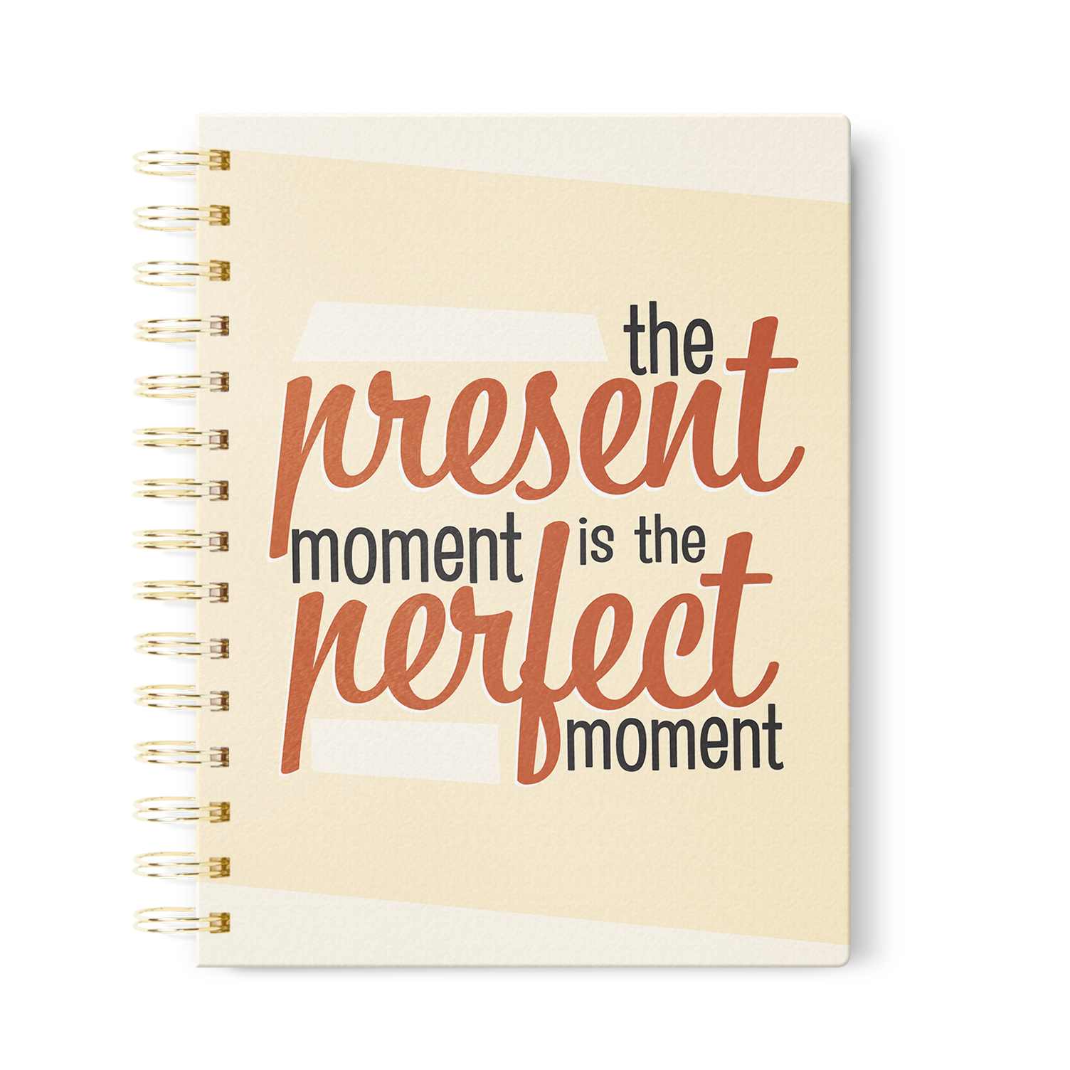 The Present Moment is the Perfect Moment Journal    in Dot Grid, Lined or Blank