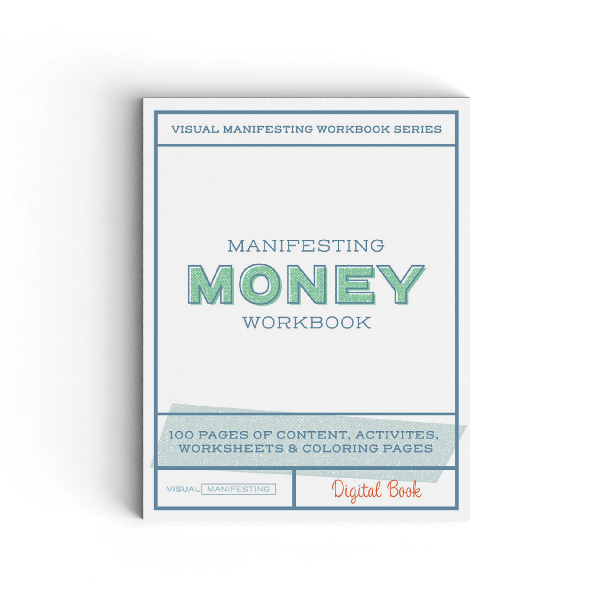Manifesting Money Workbook - 100 Pages of Content, Activities, Worksheets and Color Pages designed to align you with your wealth & abundance.