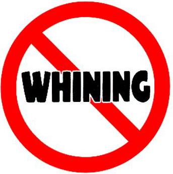 No Whining.jpg