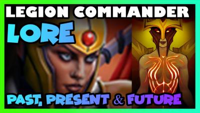 Legion Commander Lore -