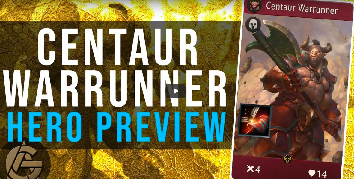 Hero Preview - Centaur Warrunner - Two arms, 4 legs, and a lot of damage.Video - The Artificer's Guild - September 21, 2018