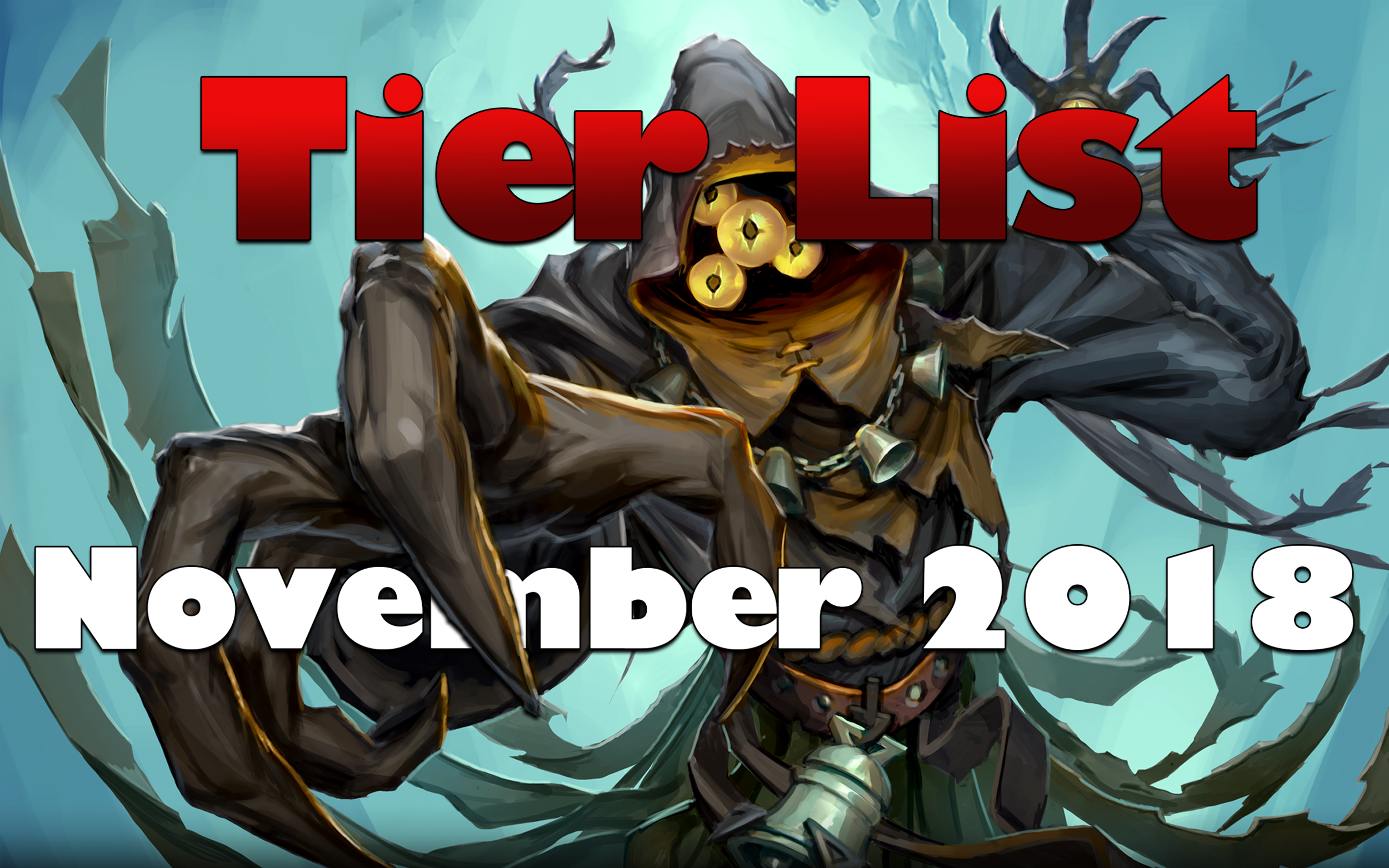 November 2018 Tier List - What's popular? What's powerful? What's getting nerfed?Article/Video - Neon - November 1, 2018