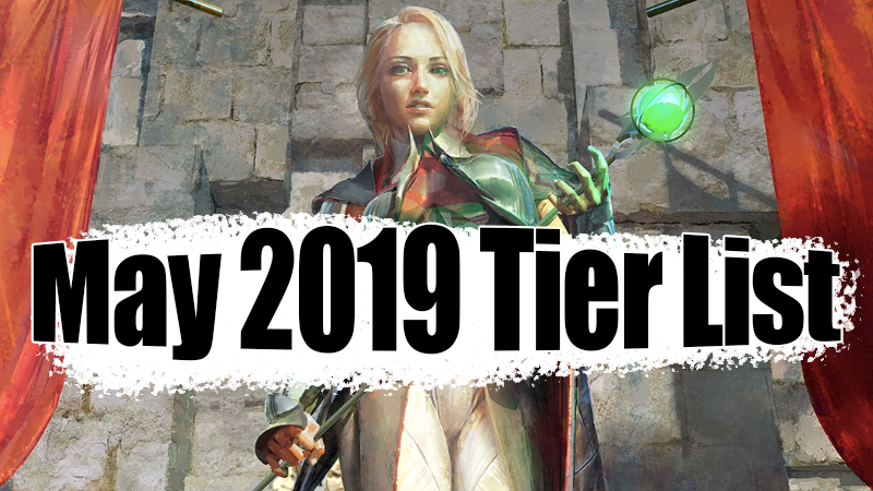 May 2019 Tier List - Getting prepped for that last ECQ!Article - Neon - May 3, 2019