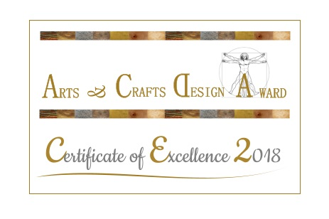 Art and Crafts Design Award  - Certificate of Excellence 2018
