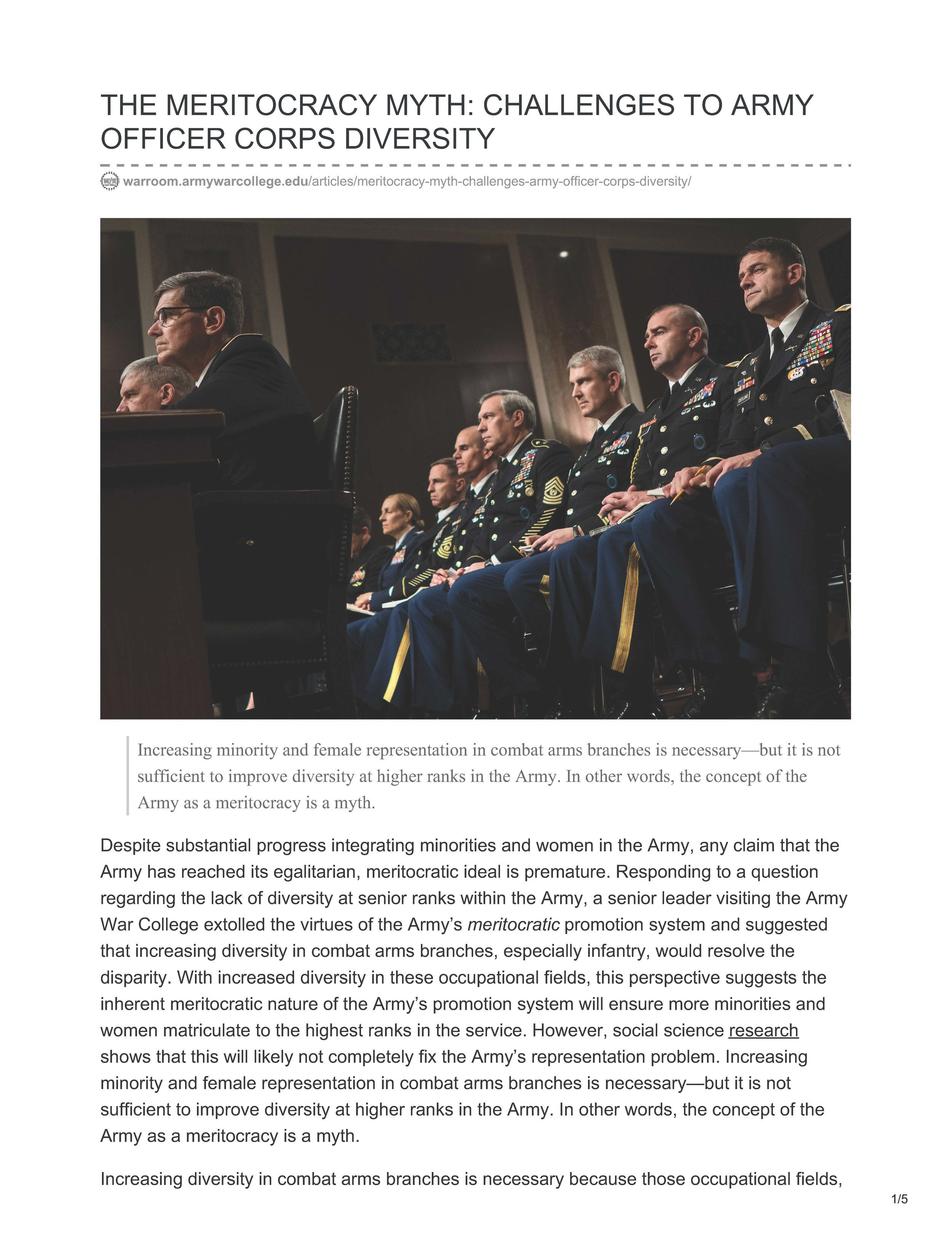 By Colonel Michael Hosie, U.S. Army, and Ms. Kaytlynn Griswold, Penn State University. - Another senior officer speaking truth to power. This recent (July 2017) article states barriers to promotion for minority officers still persist in the modern Army. These barriers are universal, and by extension apply to all branches of the military. The article concludes,