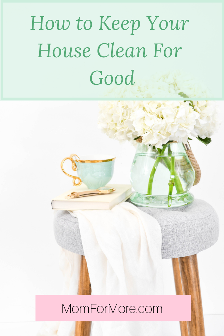How to keep your house clean for good in less than an hour a day