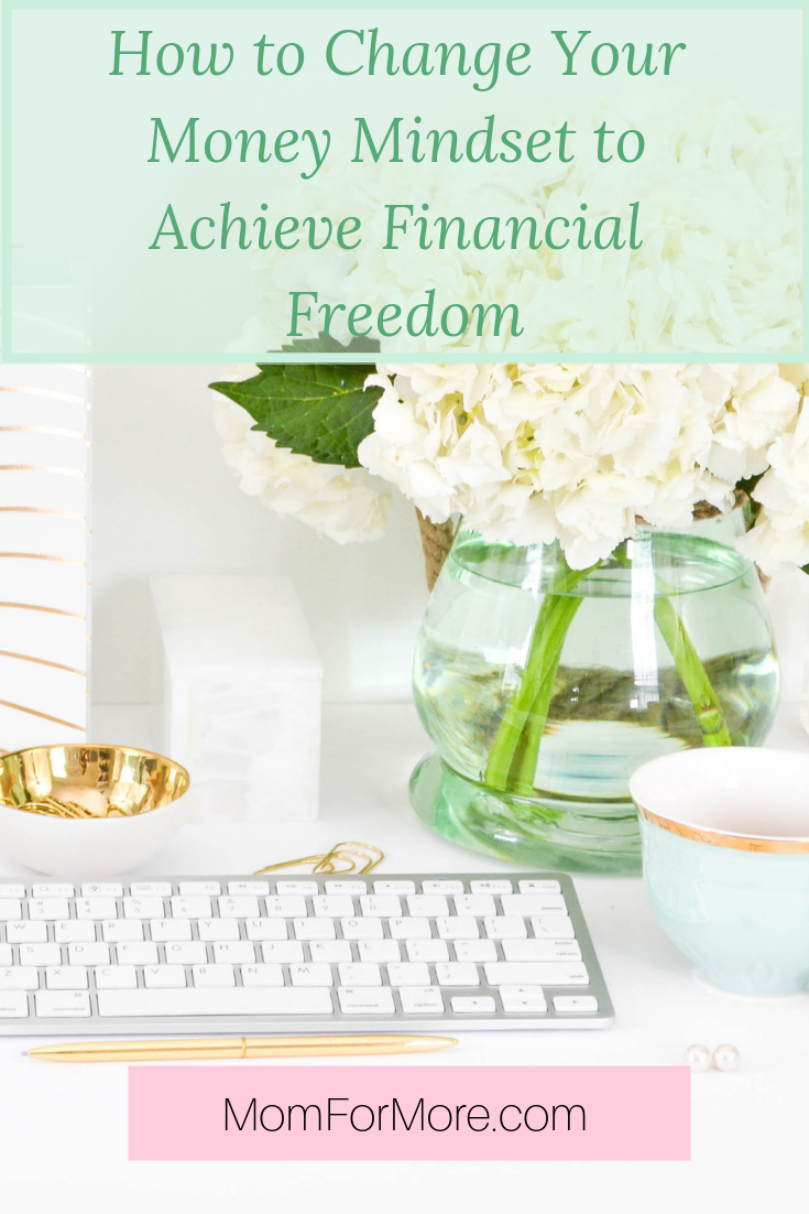 How to change your money mindset to achieve financial freedom