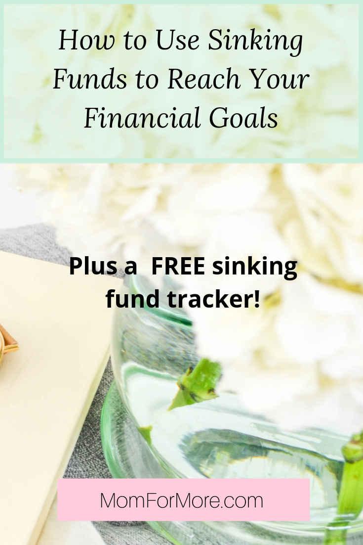 How to use sinking funds to reach your financial goals