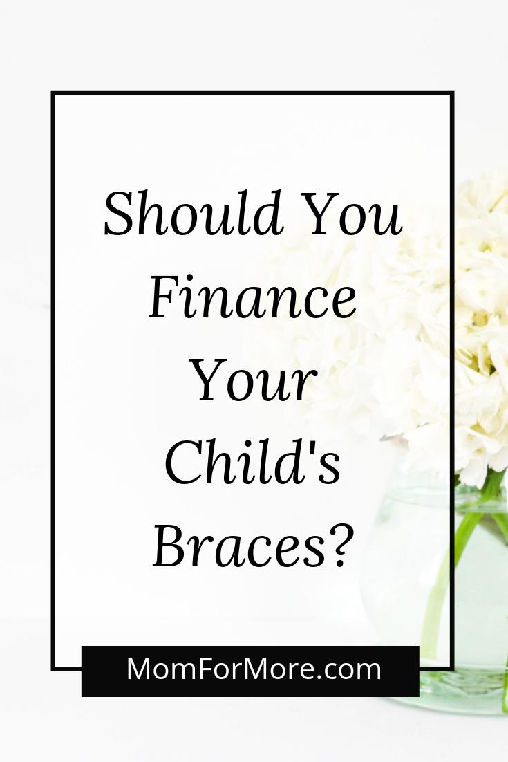 Should You Finance Your Child's Braces?