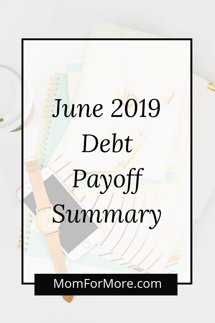 June 2019 Debt Payoff Summary