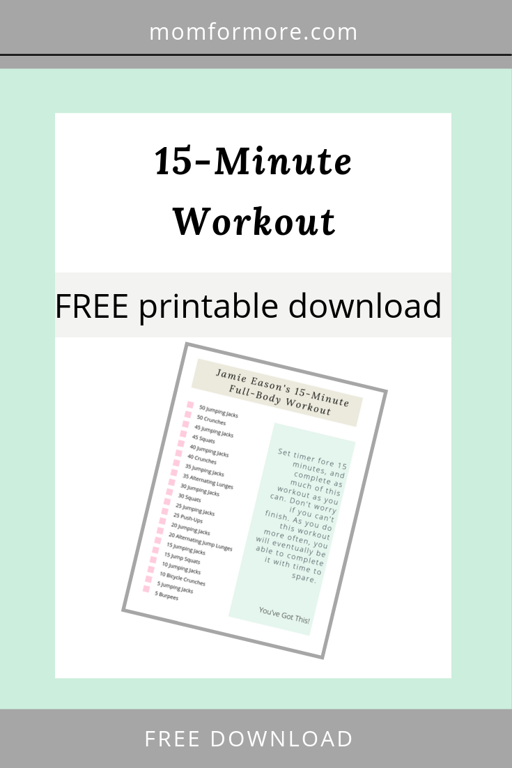 Awesome 15-Minute Workout for Busy Moms - free printable