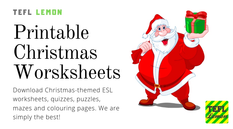 Amazing Christmas Esl Worksheets For Kids From Tefl Lemon Tefl Lemon Free Esl Lesson Ideas And Great Content For Tefl Teachers