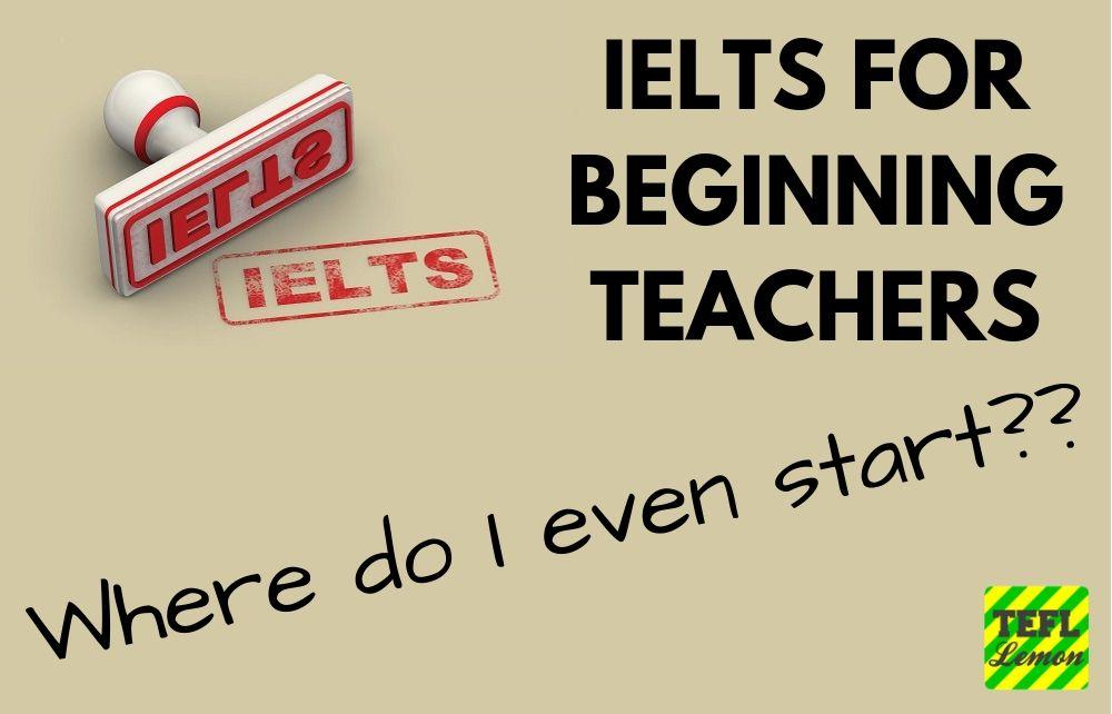 IELTS FOR BEGINNING TEACHERS.jpg