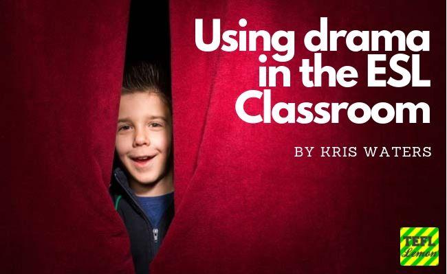 Using drama in the ESL Classroom.jpg