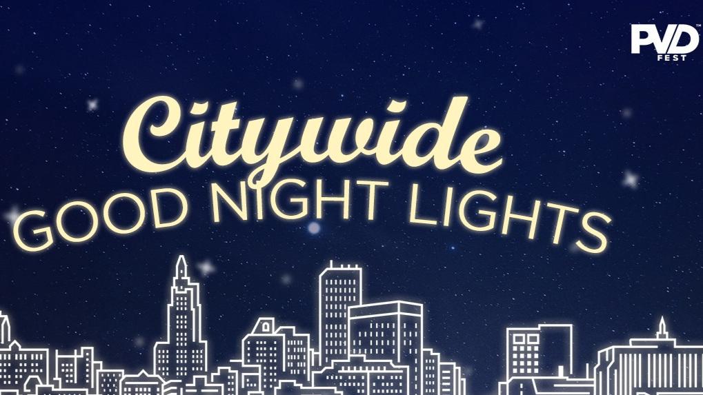 Citywide_GoodNightLights_PVDFest