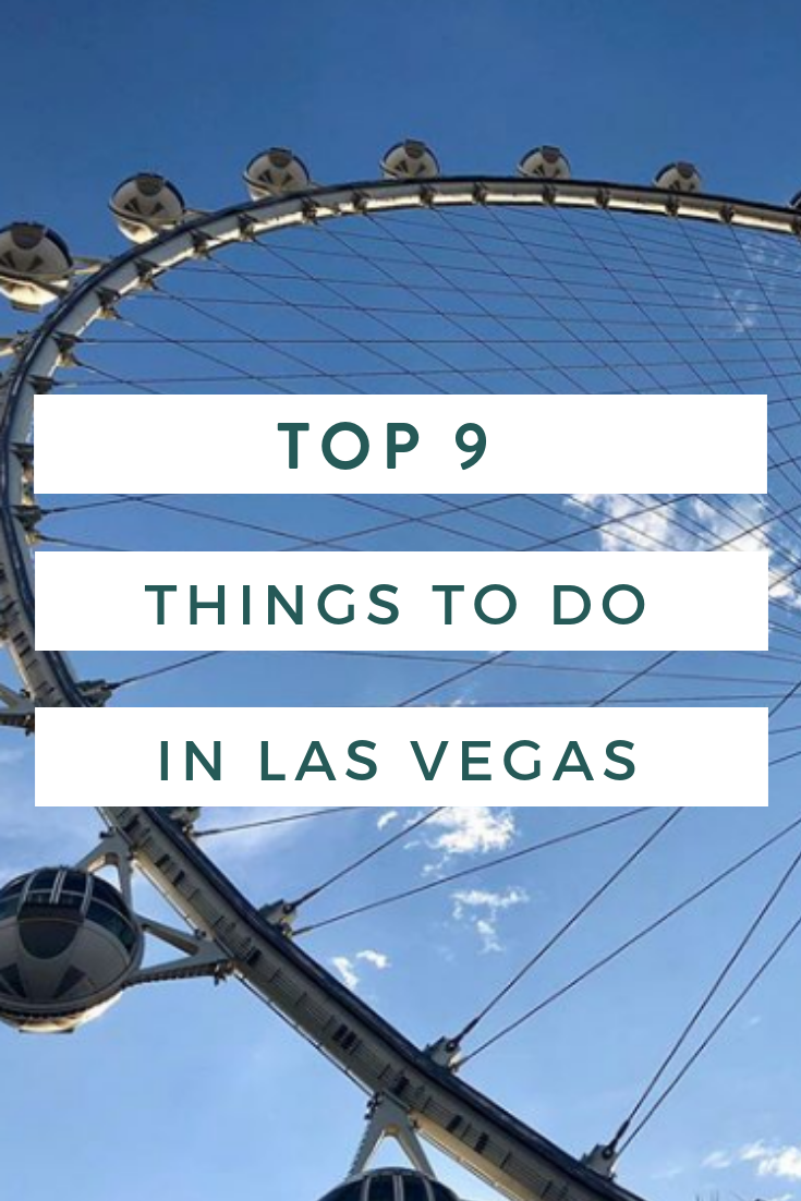 Top 9 Things To Do in Las Vegas.png