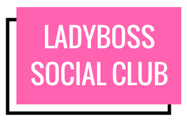 cropped-LADYBOSS-SOCIAL-CLUB-13-1.png