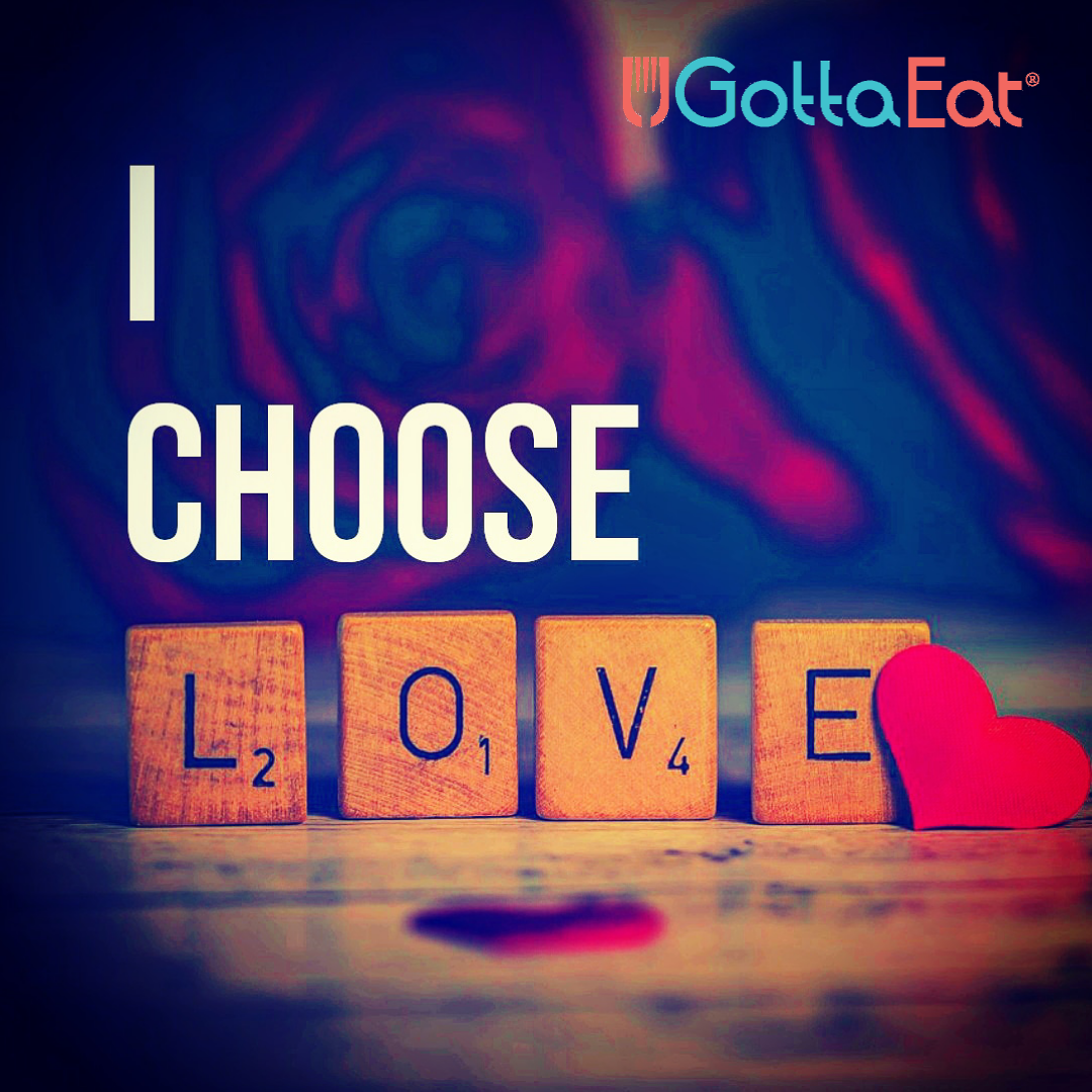 I choose love