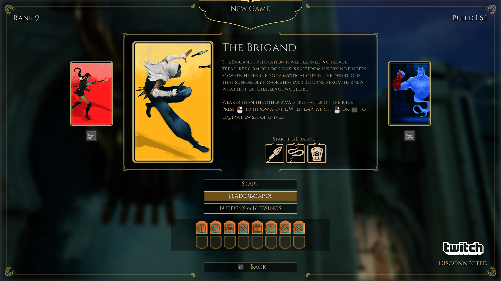 Brigand is my favorite character because of his faster movement speed and throwing knives.