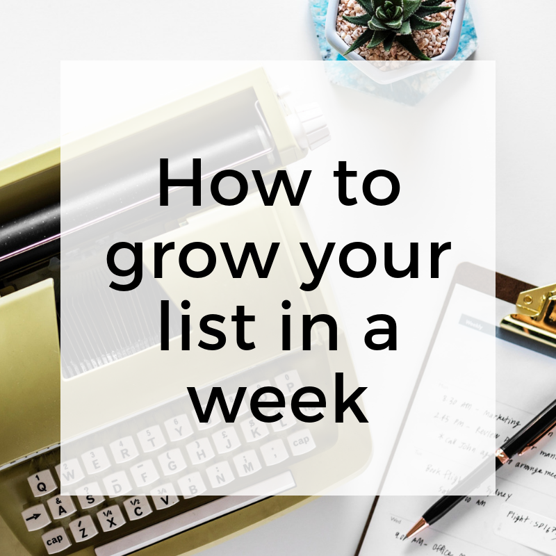 How to grow your list in a week.png