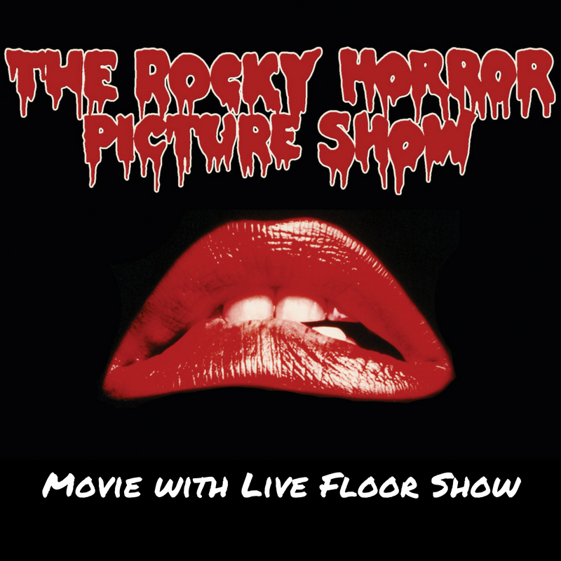 Rocky Horror Picture Show - Movie with Live Floor Show.PNG