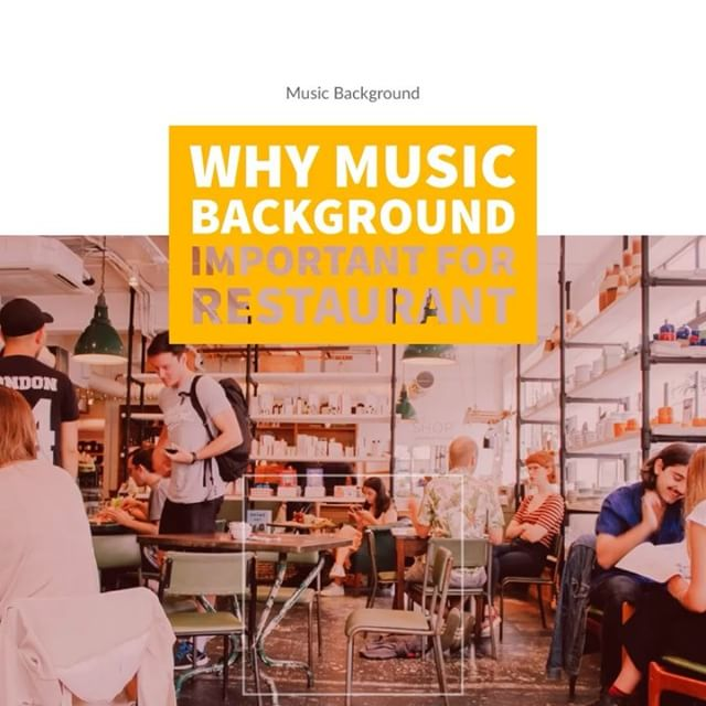 Why Background music are so important for your restaurant business?