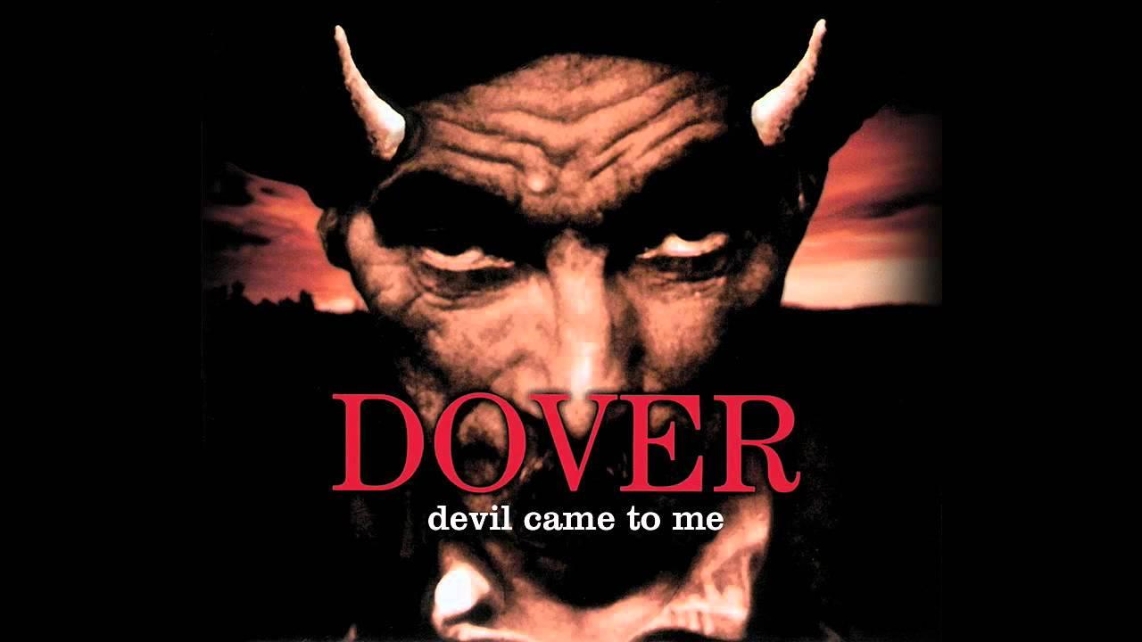 Devil Came to Me.jpg