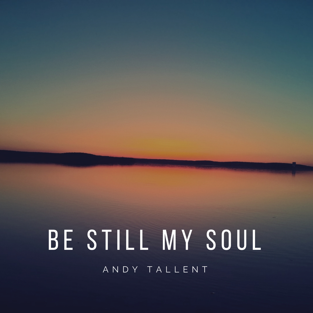 andy tallent piano be still my soul