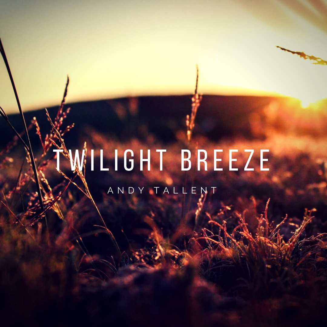 Twilight Breeze andy tallent piano