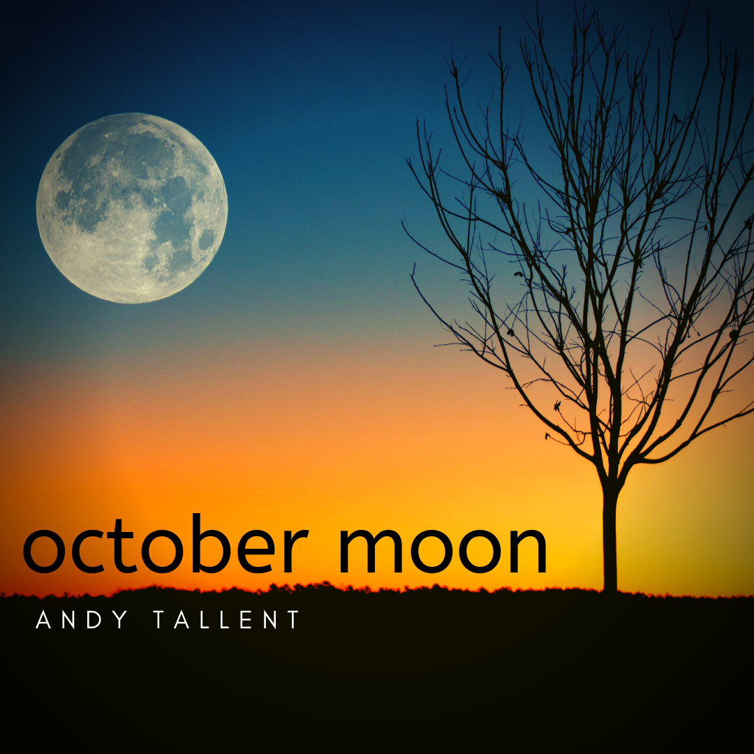 october moon - andy tallent piano