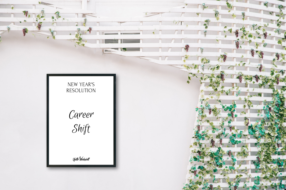 The New Job - We're talking about changing up your career. Part one of our three part series: How to Successfully Reach Your New Year's Resolutions.