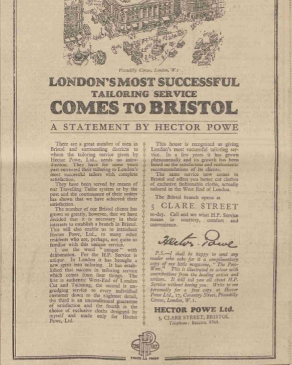 "On This Day in 1928 - ""London's Most Successful Tailoring Service Comes to Bristol"". Hector's statement in the Western Daily Press announcing the opening of our Clare Street store in Bristol. #hectorpowe #heritage #archive #otd #bristol #westcountry #madeinengland"