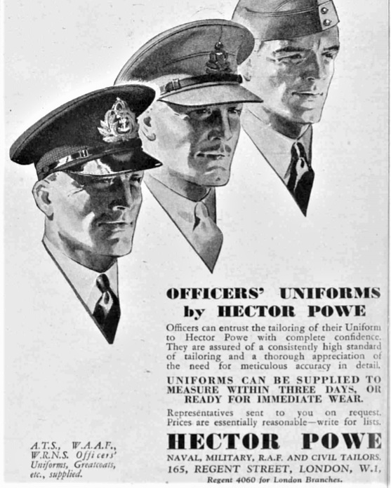 06 — - As Hector Powe grew and diversified, it became synonymous with British quality. During the Second World War, the house famously specialised in producing Officers' uniforms.Hector Powe Officers' Uniform advertisement in the Illustrated London News – 1939