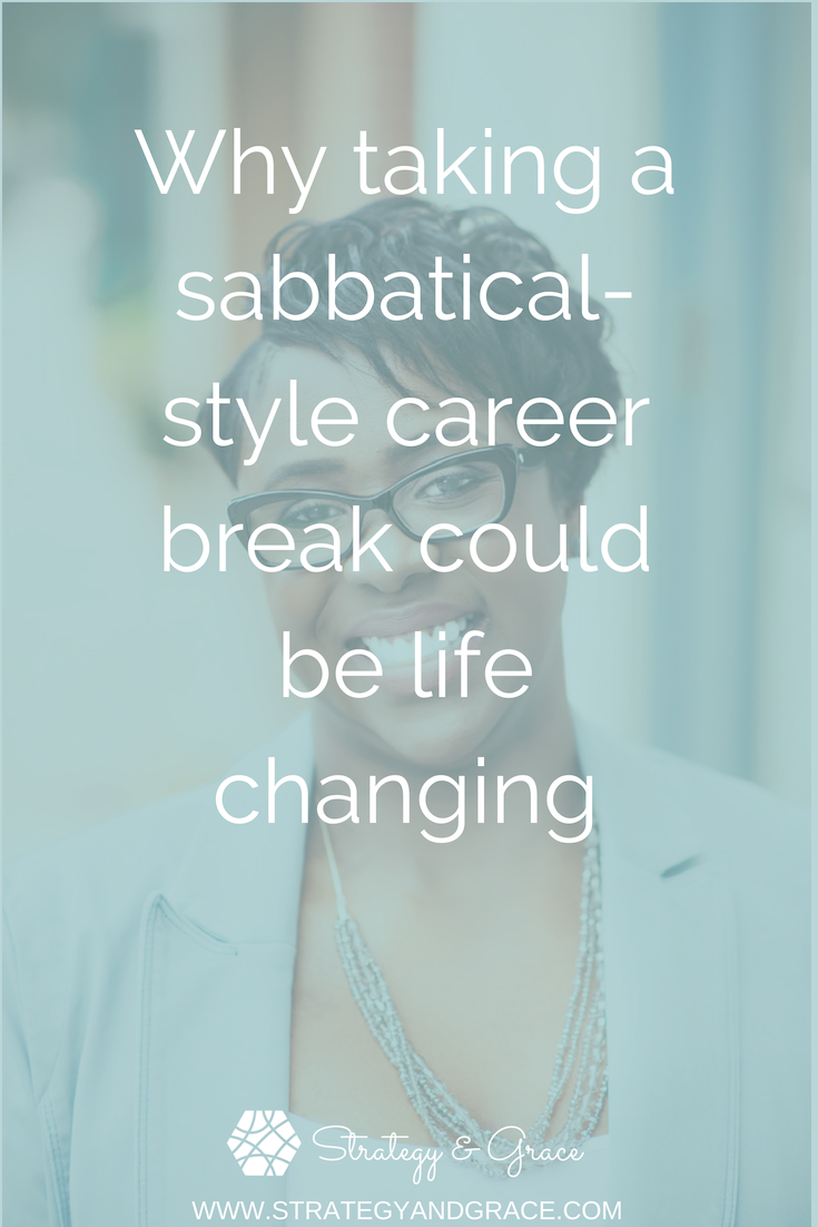 Why Taking A Sabbatical-style Career Break Could Be Life Changing.png