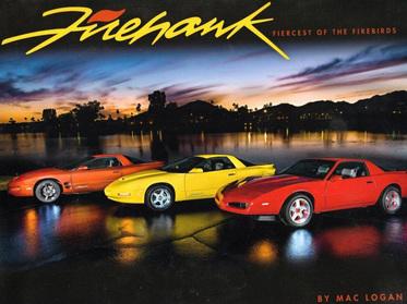 Firehawk: Fiercest of the Firebirds - A Book by Calgary Firebird Club's own Mac Logan