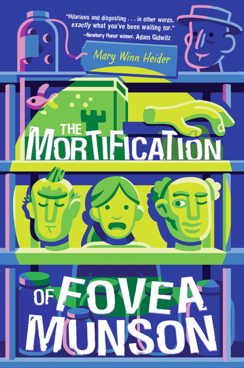 Cover of The Mortification of Fovea Munson by Mary Winn Heider