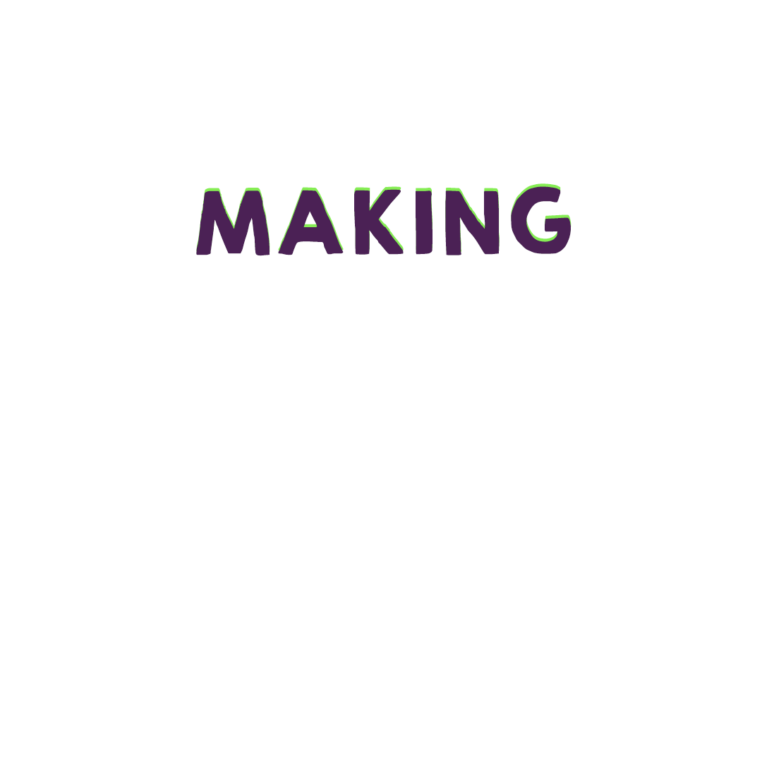 MAKING.png