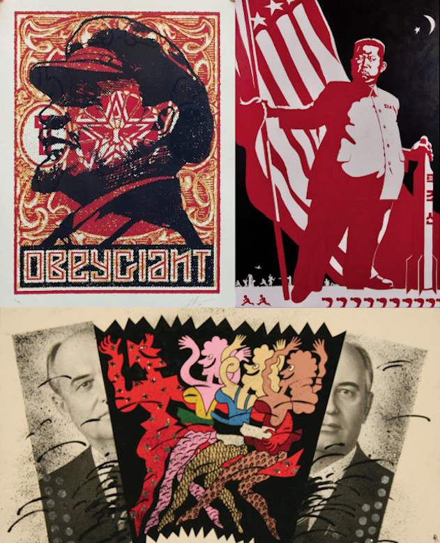 Images from: Shepard Fairey, Komar & Melamid, the Wende's Tom and Jeri Ferris Russian Collection and the Ron Miriello Soviet Poster Show Collection.