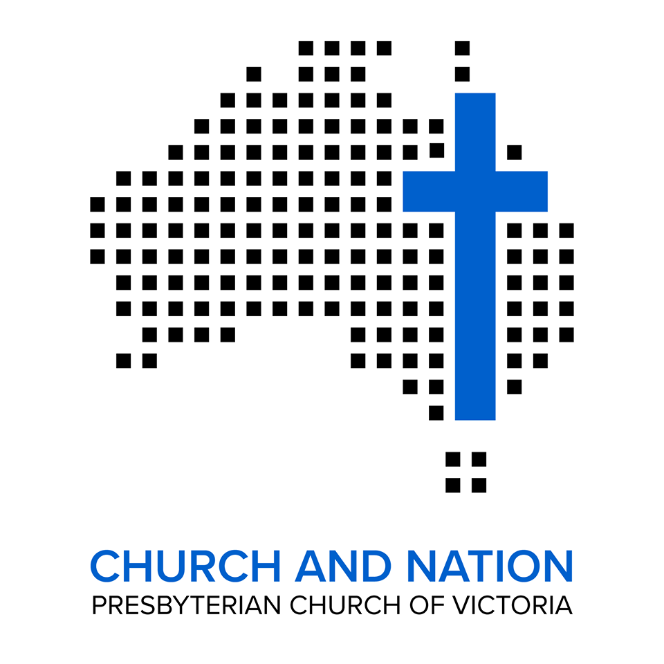 Church and Nation Committee - of the Presbyterian Church of Victoria