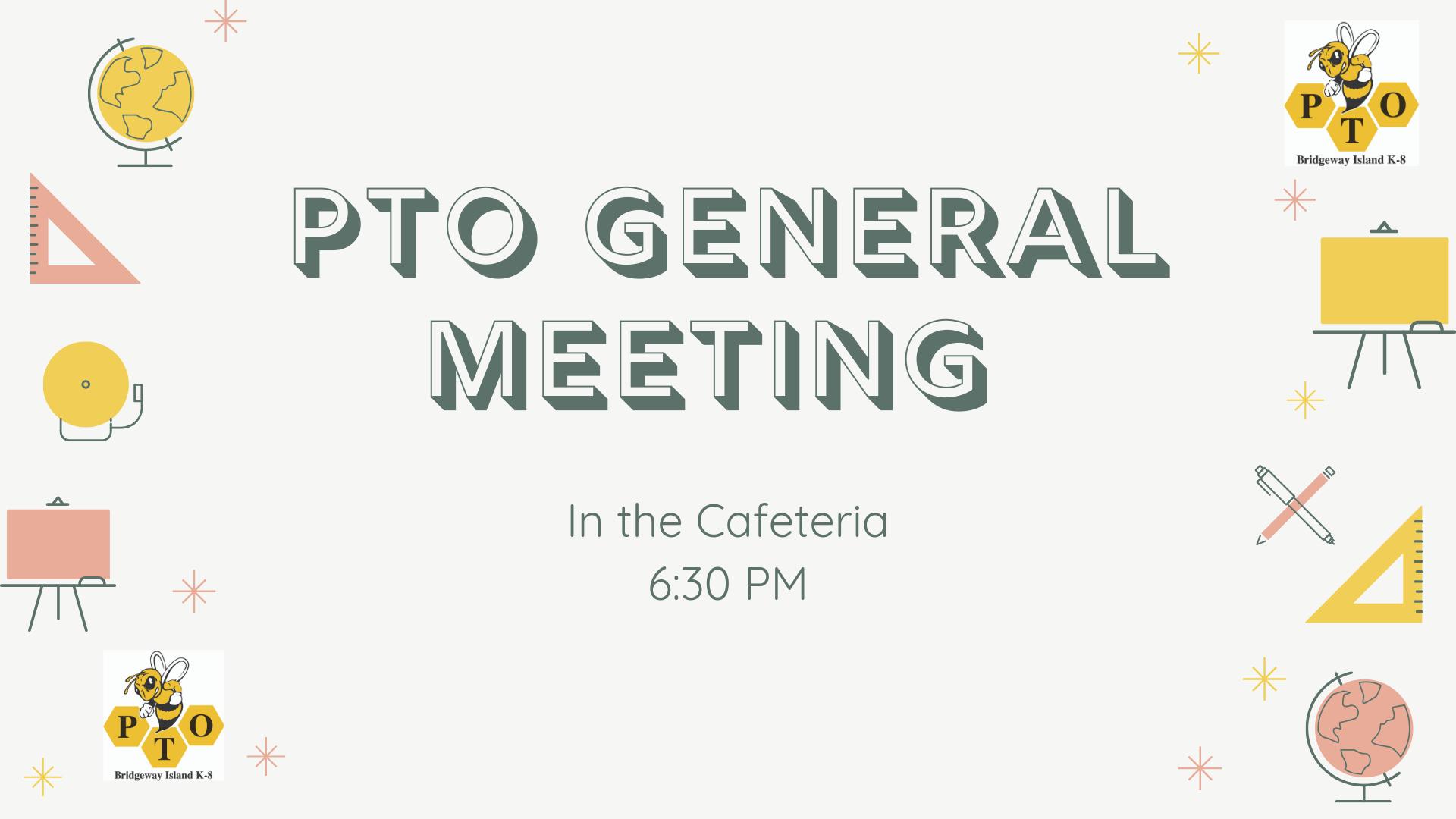 PTO General meeting.png