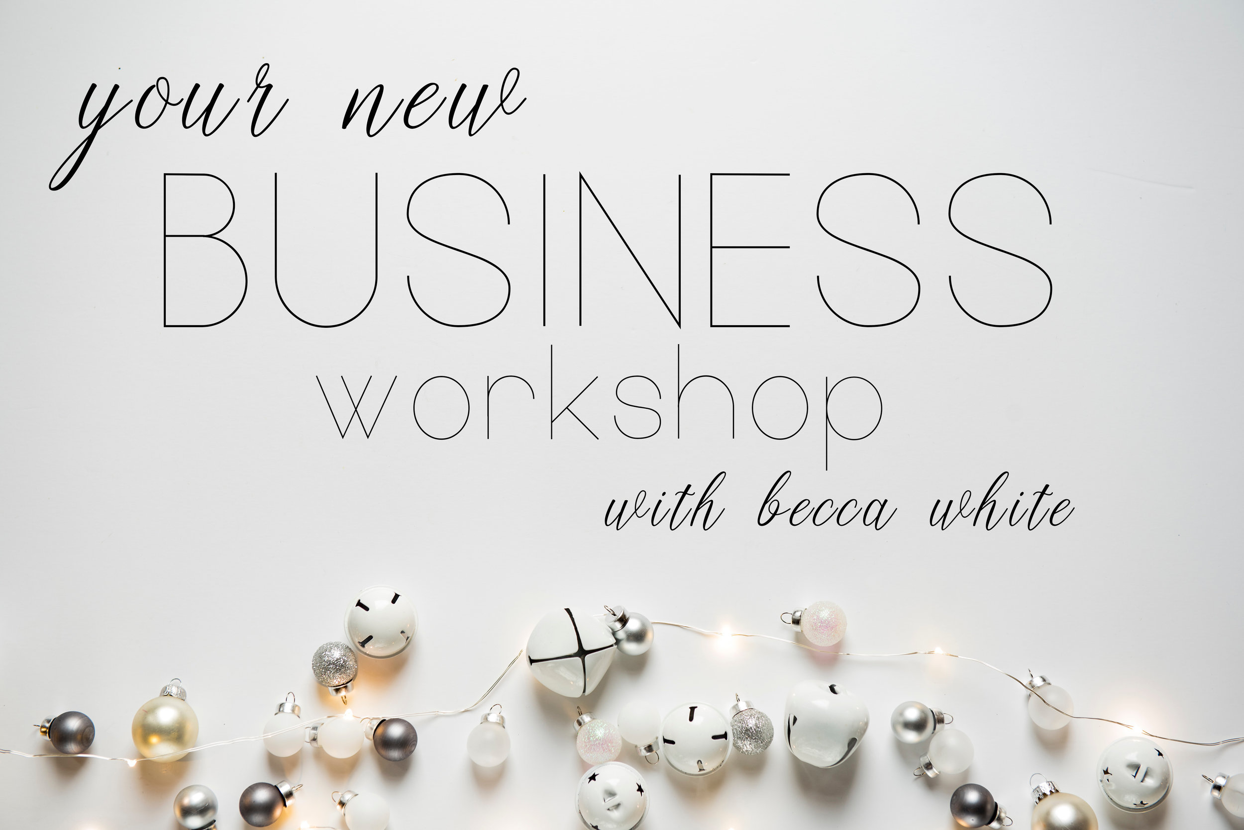 your new business workshop.jpg