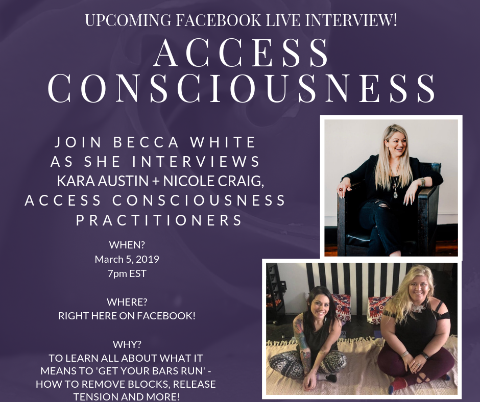 On March 5, 2019, Becca interviewed Kara Austin + Nicole Craig, Access Consciousness Practitioners.  Tune in to learn all about this way of living and what it means to GET YOUR BARS RUN!