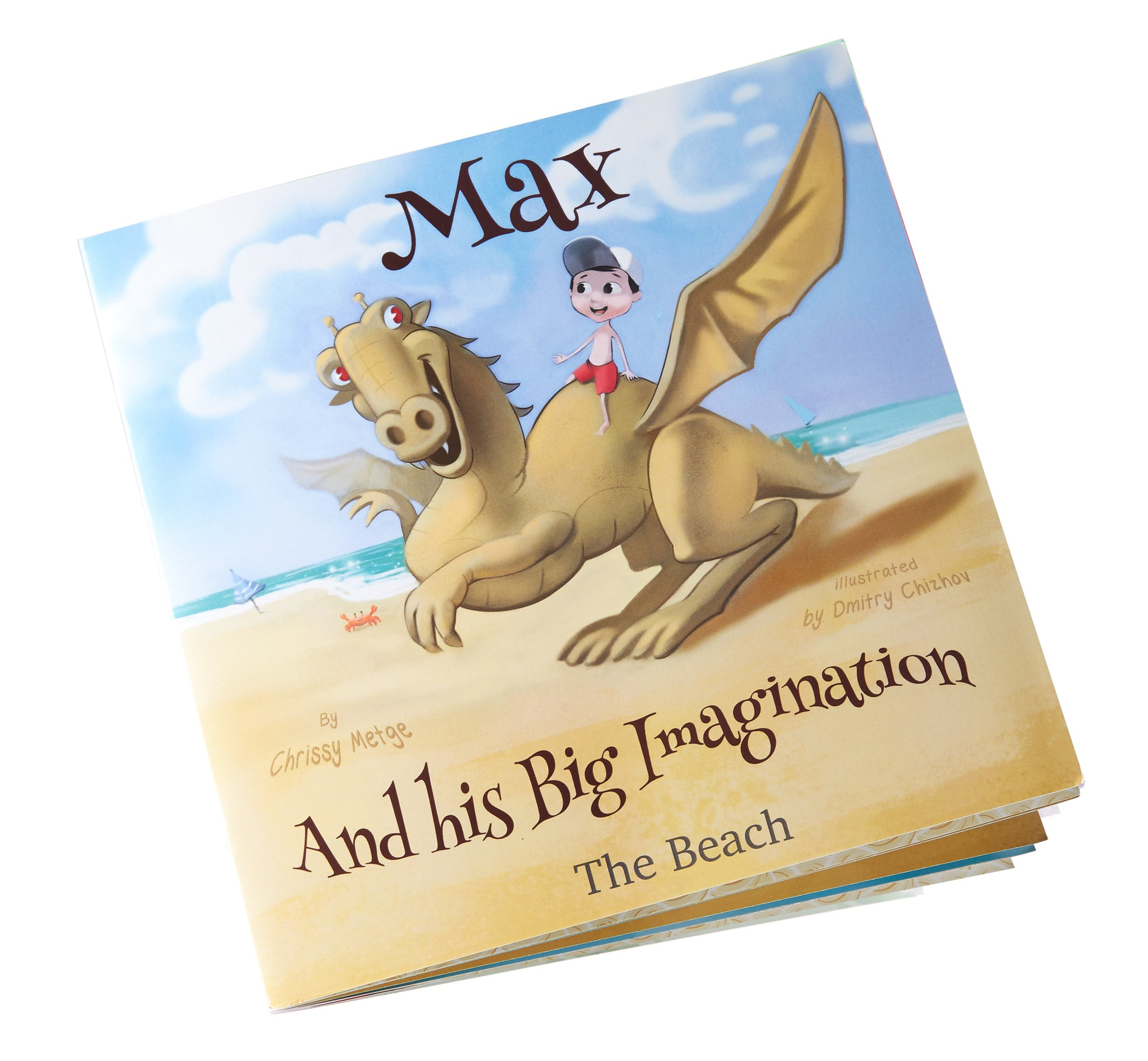 The Beach - Max and his mother build a great sand dragon today at the beach. Max imagines it comes to life and he travels over the sea meeting dolphins and whales.