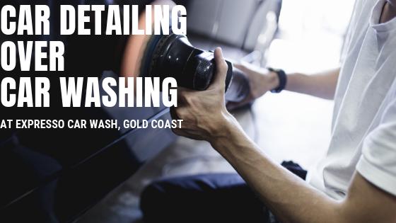 car detailing over car washing