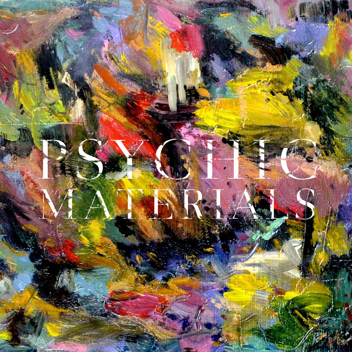 Casey Mecija - Psychic Materials.jpg