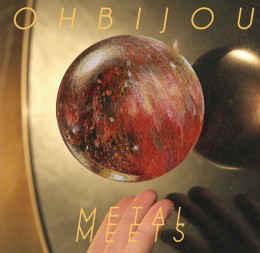 Ohbijou - Metal Meets.jpg