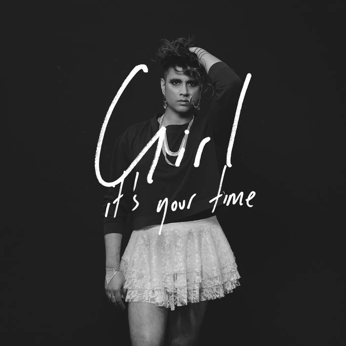 Vivek Shraya: Girl It's Your Time (EP, 2016)