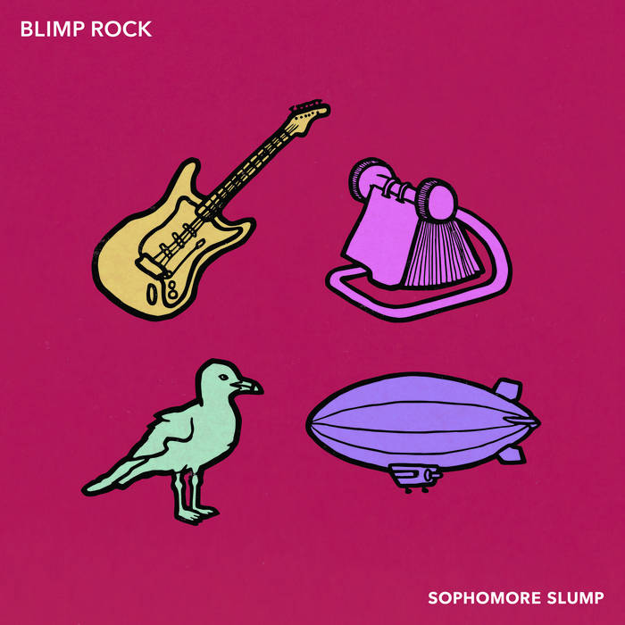 Blimp Rock: Sophomore Slump (LP, 2015) - Bass Composition and Performance by Heather Kirby