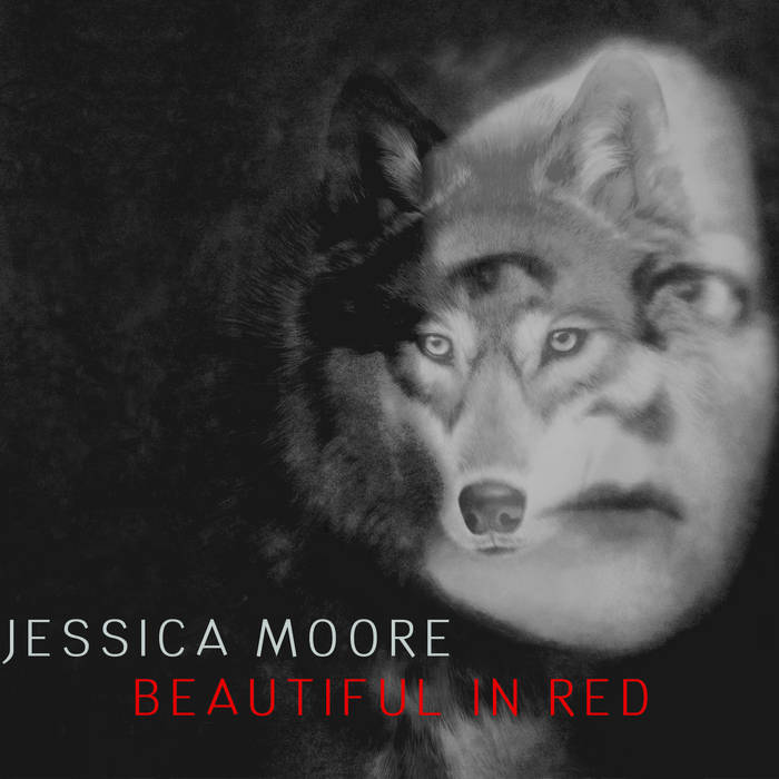 Jessica Moore: Beautiful In Red (LP, 2013) - Produced & Mixed by Heather Kirby